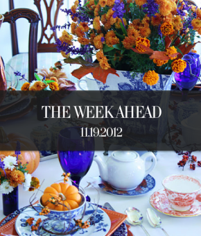 The Week Ahead 11.19.2012