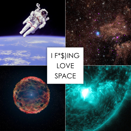 I F($*ING LOVE SPACE