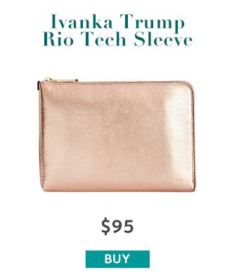 Ivanka Trump Rio Tech Sleeve