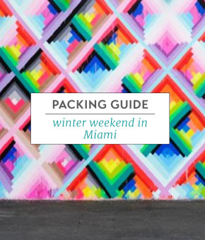 Packing Guide Winter Weekend Miami