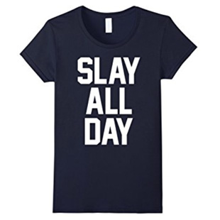slay-all-day-shirt